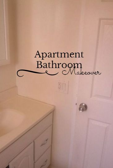 Apartment Bathroom Makeover ~