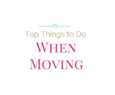 top-things-to-do-when-moving