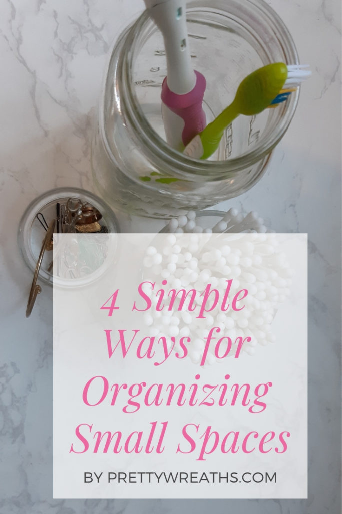 4 Simple Ways for Organizing Small Spaces