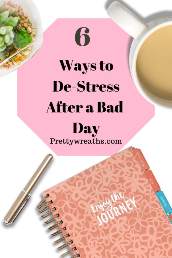 De-stress after a really rough day with these six easy suggestions. Click to read more.
