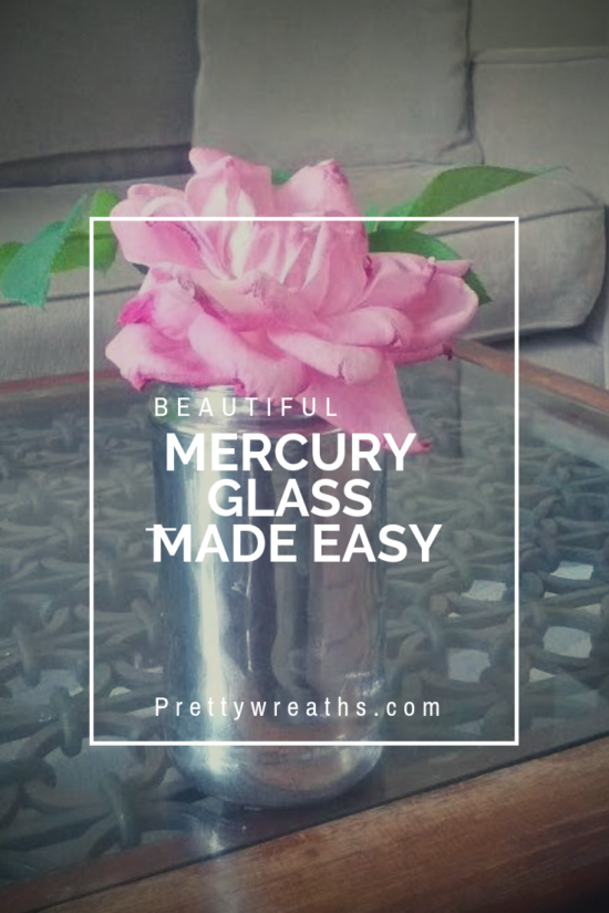 Easy DIY Mercury Glass
