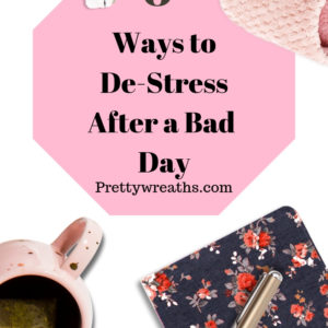 Ways to De-Stress After a Bad Day- Here are some simple ways to de-stress yourself and relax when it's been a rough day. Read on for relaxing tips and stress relievers.