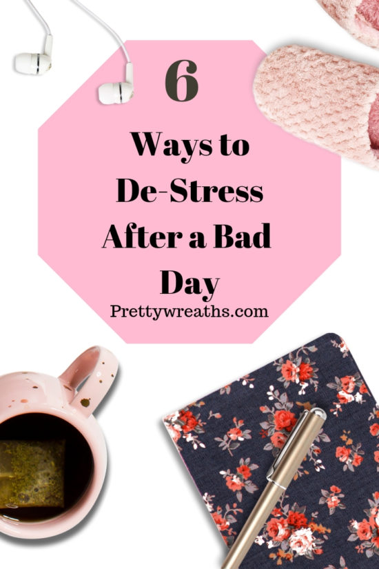 Ways to De-Stress After a Bad Day- Here are some simple ways to de-stress yourself and relax when it's been a rough day.