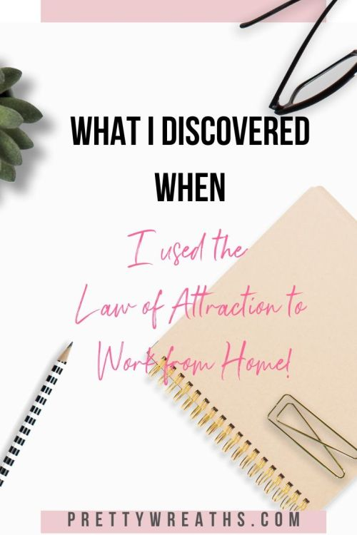 Working from home using law of attraction